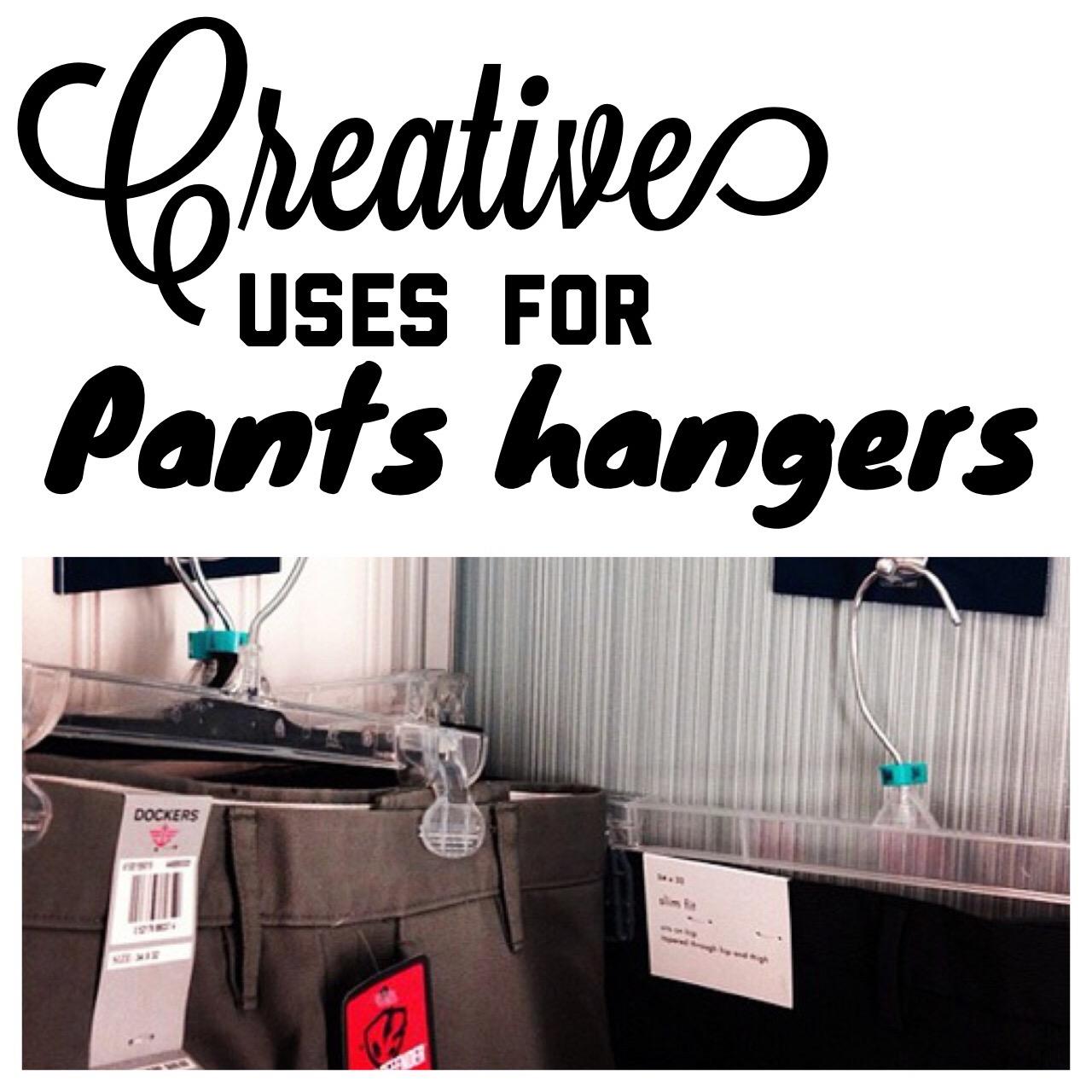 Creative uses for pants hangers