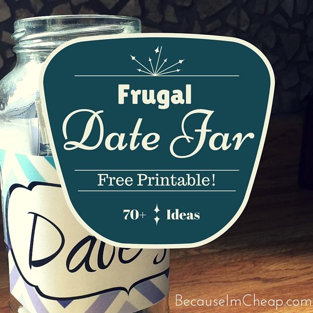 Date Jar Printable Frugal Creative Date Ideas