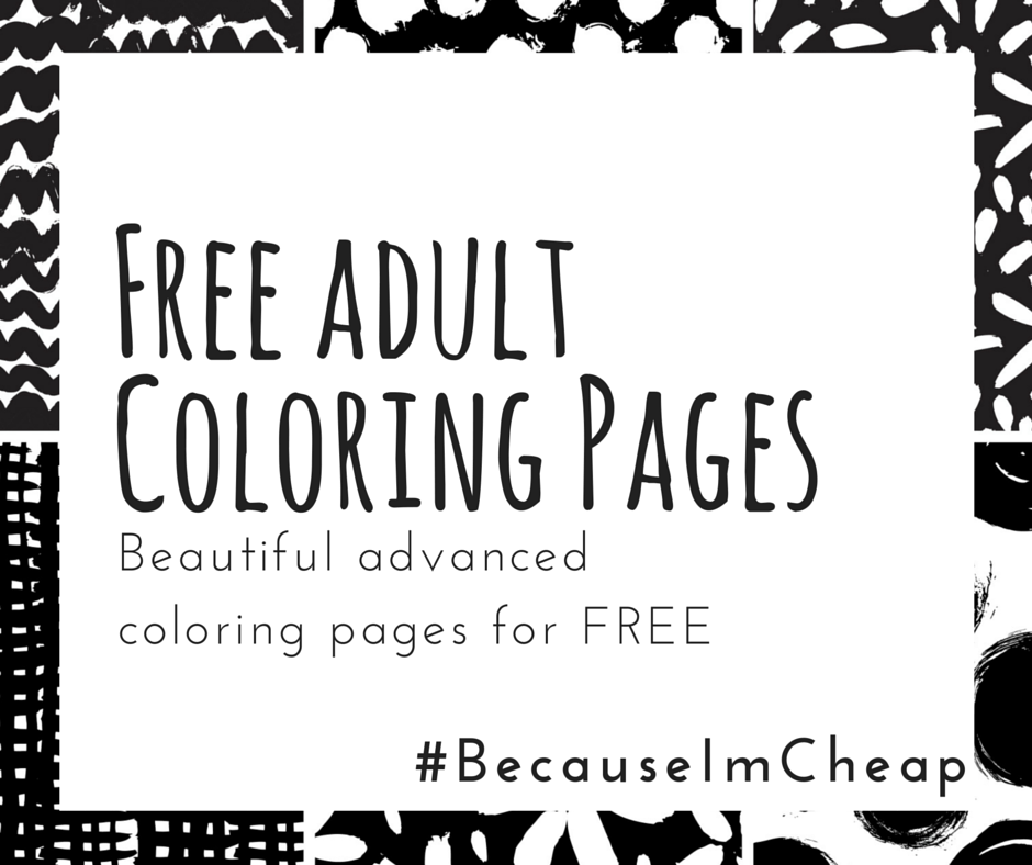 Free Adult Coloring Pages Because I M Cheap