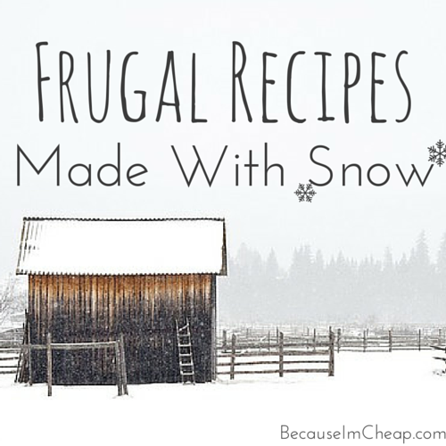 Frugal Recipes Made With Snow ~ from sno cones and ice cream to bread and pancakes, snow can make a tasty addition to the typical recipe!