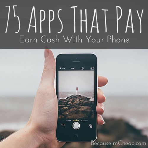 75 smartphone apps that pay. Earn cash with your cell phone. #SideHustle
