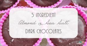 5-Ingredient-Almond-Sea-Salt-Dark-Chocolates