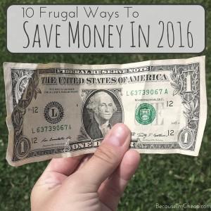10 frugal ways to save money in 2016