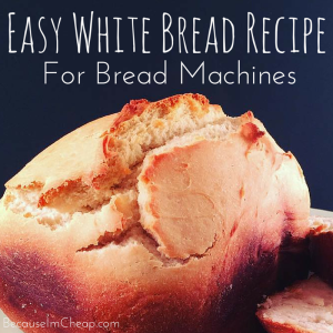 Easy White Bread Recipe For Bread Machine