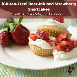 Gluten-FreeBeer-Infused-Strawberry-Shortcakes2