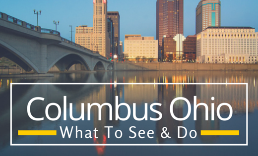 What to see and do in Columbus Ohio