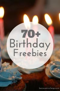 Over 70 Birthday Freebies - The Big List!